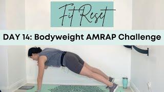 Bodyweight AMRAP Challenge | Day 14 | Fit Reset