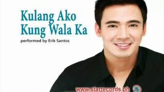 Kulang Ako Kung Wala Ka-Erick Santos-Karaoke Instrumental