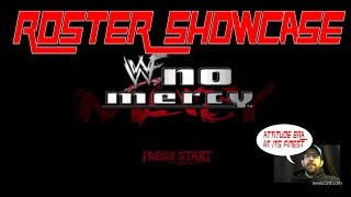 Full Roster Showcase : WWF No Mercy - Attitude Era At It's Finest!