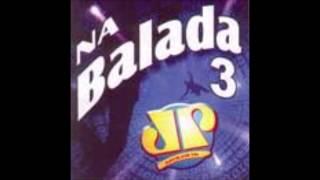 NA BALADA VOLUME 3