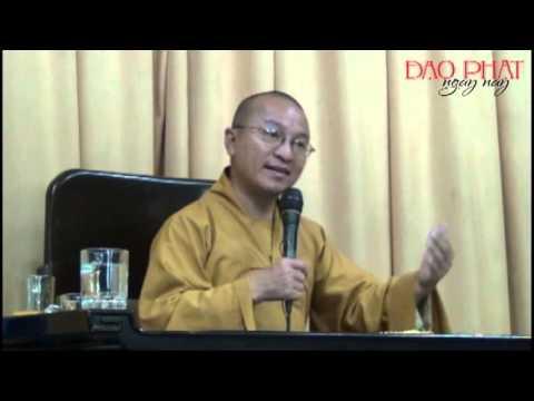 Kinh Vô Lượng Thọ 05: Lập nguyện và tích lũy công đức (02/12/2012)
