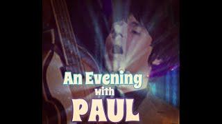 AN EVE WITH PAUL 3 MIN PROMO ARTISTLEGENDS