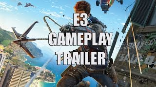 Just Cause 3 E3 2015 Gameplay Trailer At 60FPS