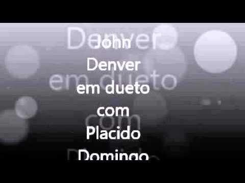 John Denver e Placido Domingo / Perhaps Love