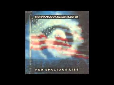 norman cook featuring lester -for spacious lies