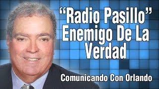 6. Radio Pasillo Enemigo de la Verdad