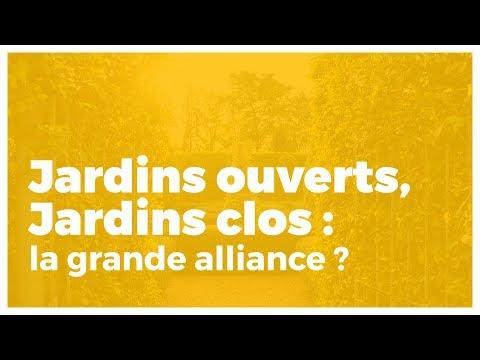 Jardins ouverts, jardins clos : la grande alliance ?