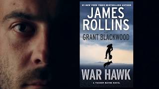 War Hawk: A Tucker Wayne Novel by author James Rollins and Grant Blackwood