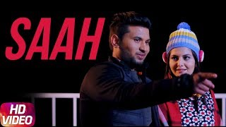 Saah (Full Video) | Sarang Pharwaha | Latest Punjabi Song 2018 | Speed Records