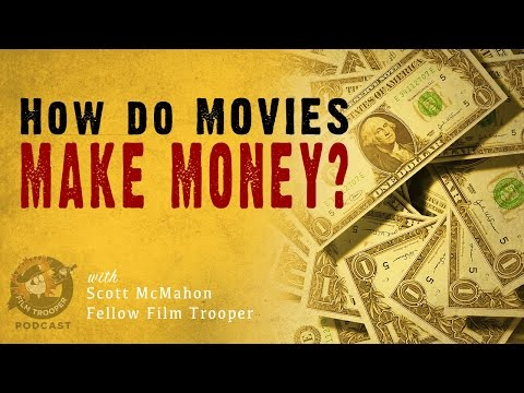 [Podcast] How Do Movies Make Money?