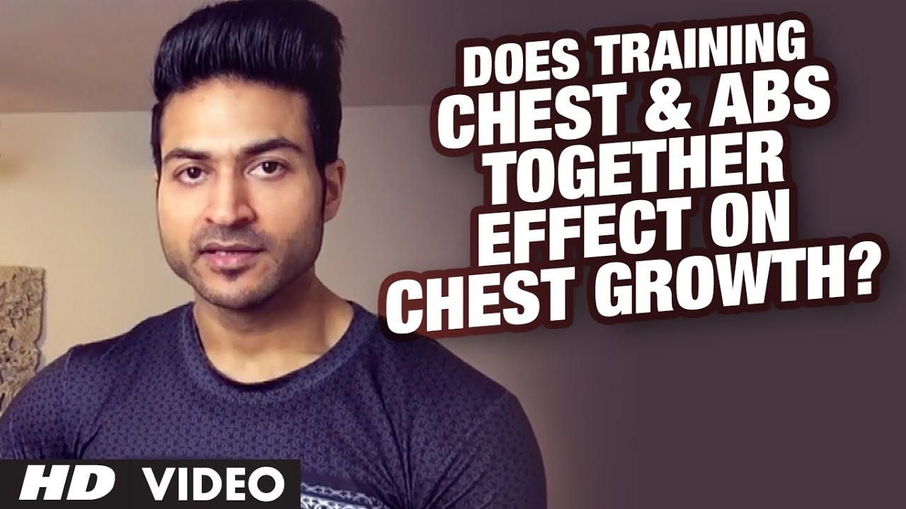 Does Training Chest & Abs together Effect on Chest Growth