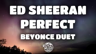 Download Lagu Ed Sheeran, Beyoncé - Perfect Duet (Lyrics / Lyric Video) Mp3