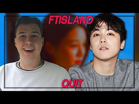 Music Critic Reacts To FTISLAND - QUIT