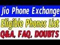 Jio phone exchange eligible devices || jio exchange offer doubts || jio phone monsoon offer doubts