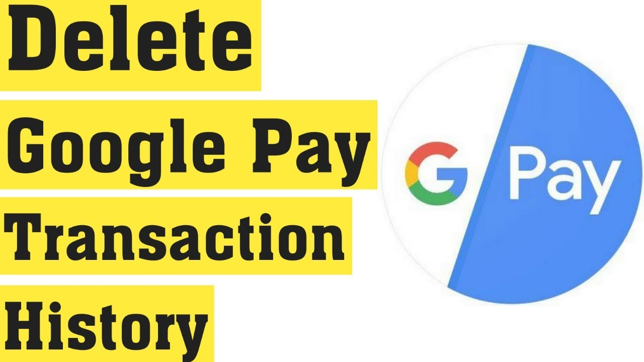 How To Delete Google Pay Transaction History permanently 19