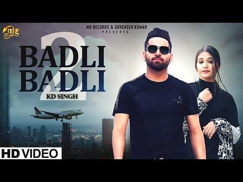New Haryanvi Songs | Badli Badli Laage 2 | KD Singh | Sonia Sharma | Haryanvi Songs Haryanavi 2019