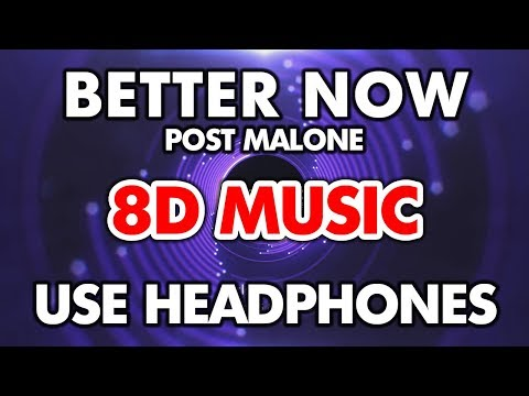 Post Malone - Better Now (8D Audio)