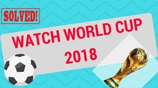 How to watch World Cup 2018 - FINAL - online? (free)