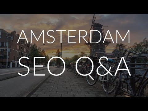 Amsterdam SEO Q&A - Matt Diggity, Diggy Dirk, James Dooley, Adam O'Hern, Gareth Simpson, Mark Walker