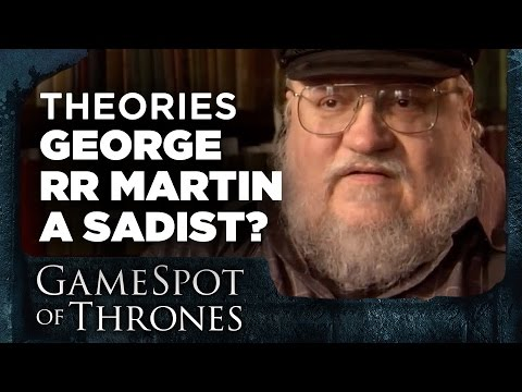 George R.R. Martin is a Sadist (And We Are Masochists) - GameSpot of Thrones