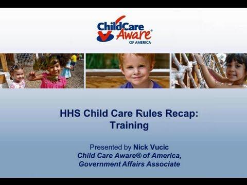 HHS Child Care Rules Recap: Training