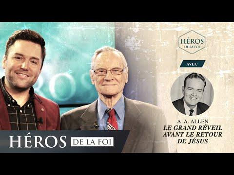 Héros de la foi - Saison 3 - Le grand réveil avant le retour de Jésus - A.A. Allen et Frank Poulin