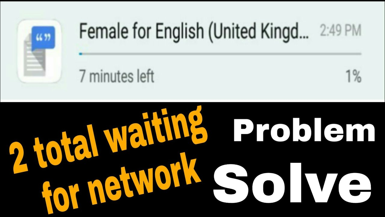 2 total waiting for network problem solution | how to 2 total waiting for  network problem solution