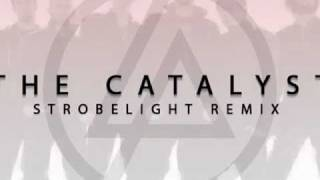 "Linkin Park - The Catalyst (Omri Feinstein AKA Strobelight Remix)[""Featuring You"" Submission]"