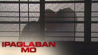 Ipaglaban Mo: Adrian and Irene's love thumbnail