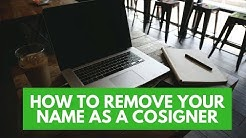 Don't Want To Be A Cosigner Anymore? Here's HOW!