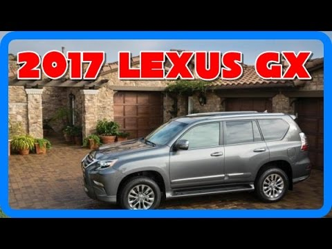 2017 Lexus Gx Redesign Interior And Exterior