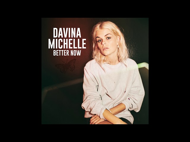 Better Now - Davina Michelle (INSTRUMENTAL VERSION)
