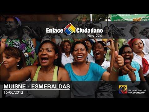 Enlace Ciudadano Nro. 276 desde Muisne, Esmeraldas