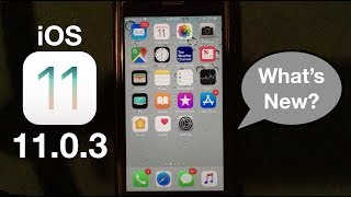 iOS 11.0.3 Released: Performance and Bug Fixes Review!