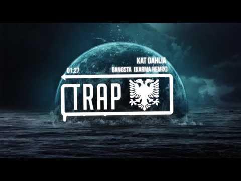 Kat Dahlia - Gangsta (Karma Remix)