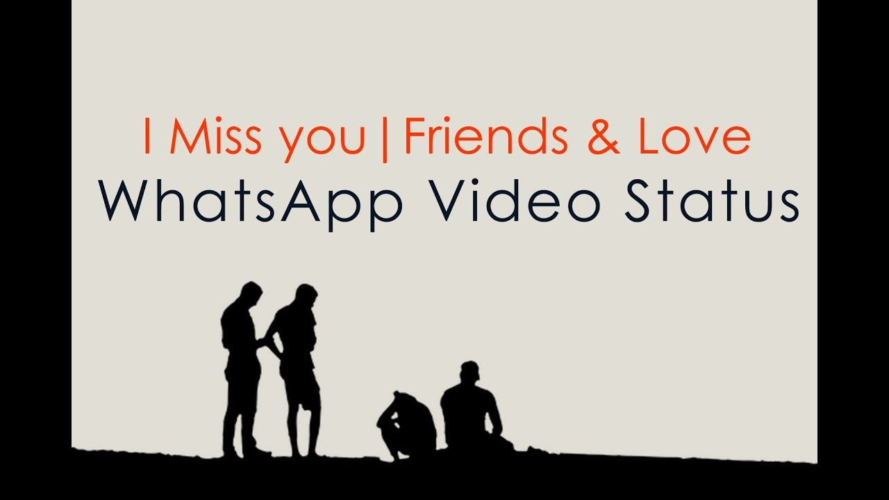 I Miss You Sad Whatsapp Status I Miss My Best Friend I Miss Your