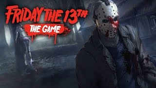 Friday The 13th The Game Gameplay Walkthrough - LIVE