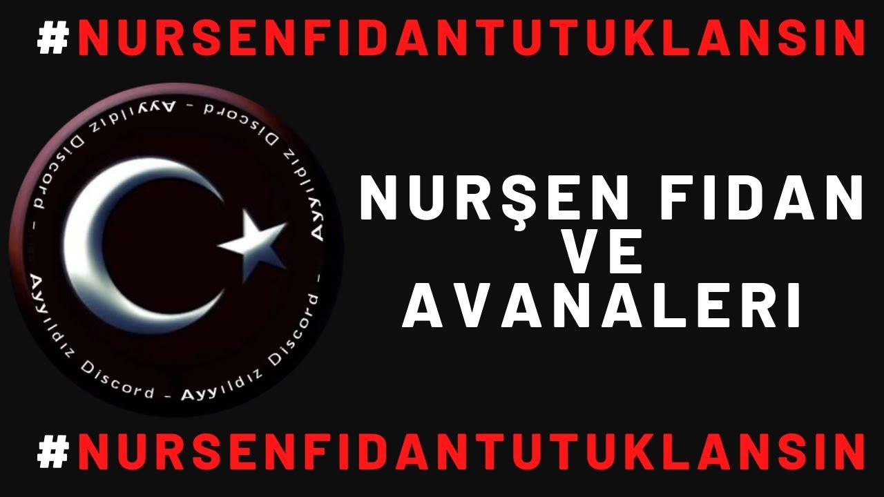 Nurşen Fidan | ve Avanaleri | Haddinizi bilin | #NURSENFİDANTUTUKLANSIN