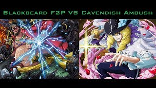 OPTC Global Blackbeard 6 F2P VS Cavendish Ambush Enel