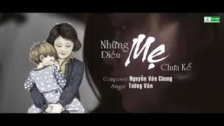 MV/ Cover/ Những Điều Mẹ Chưa Kể - Singer : Tường Vân