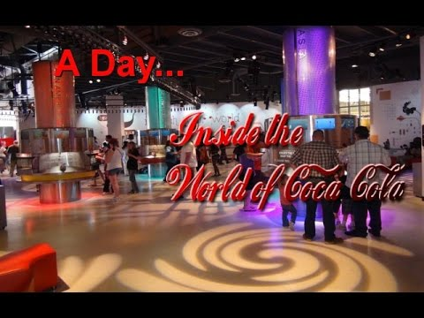 A DAY...  Inside the World of Coca-Cola (Part 2/2)