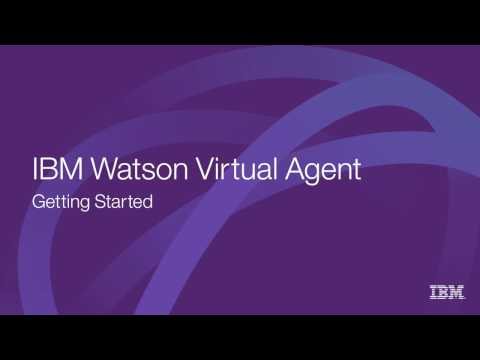 Getting Started with Watson Virtual Agent