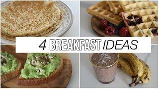 RECETTES : 4 BREAKFAST IDEAS 🥑😋