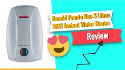 Racold Pronto Neo 3 Litres 3KW Instant Water Heater Features & Review