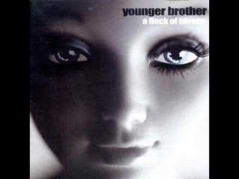 Younger Brother - Weird on a Monday Night