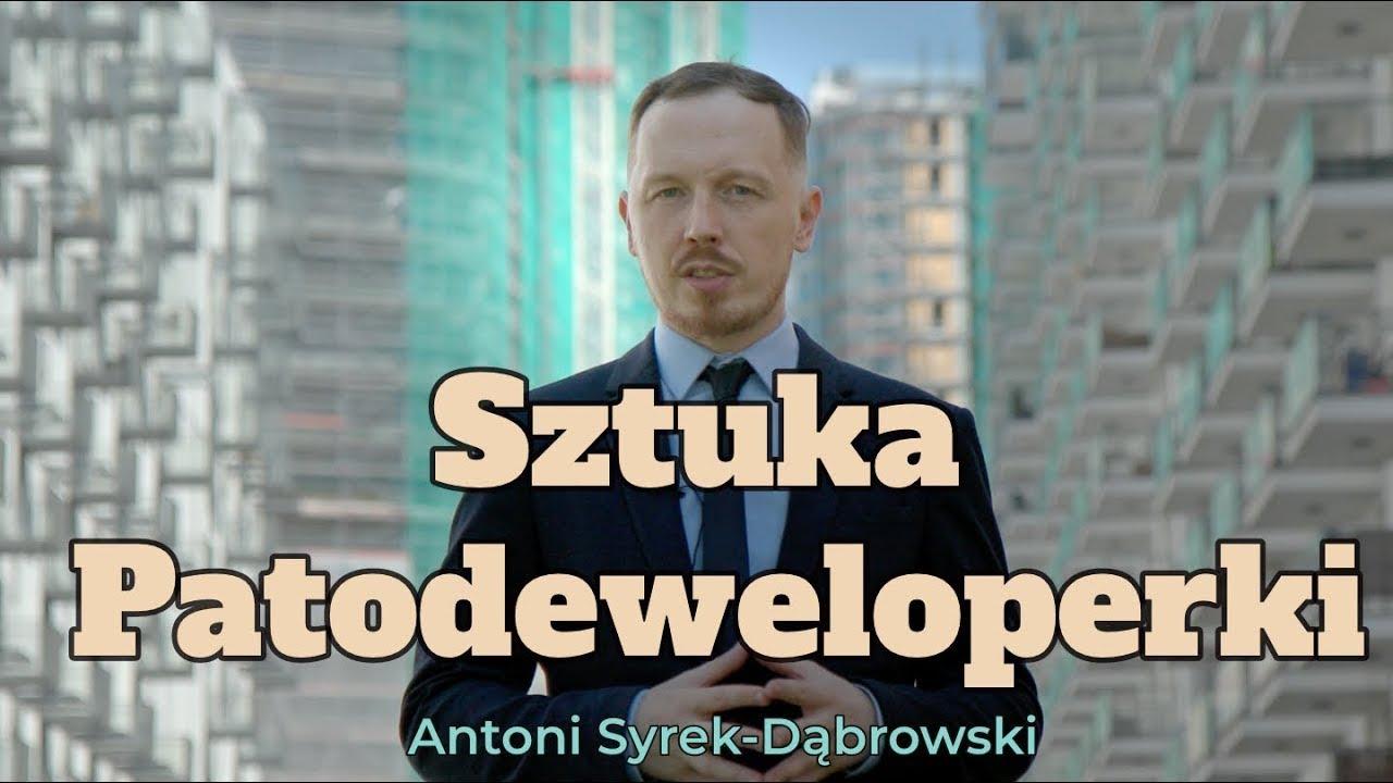 Sztuka Patodeweloperki - Antoni Syrek-Dąbrowski