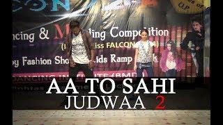 Aa To Sahi | Judwaa 2 | BMDI - Lucknow (Choreography By Rahul)