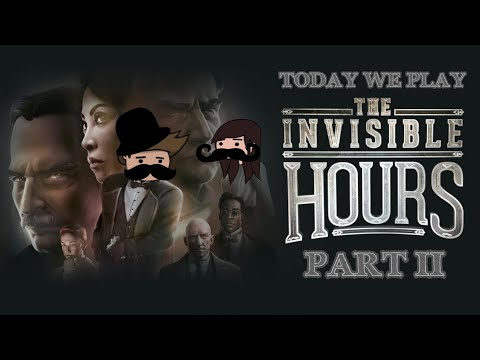 Today We Play - The invisible hours part 2 |