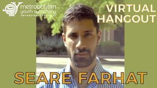 MYS Virtual Hangout: Seare Farhat (10/22/20, Ep. 57)