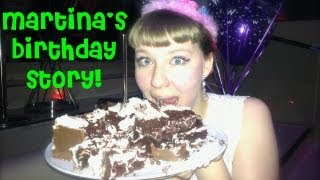 TL;DR - Martina's Weird Birthday Story